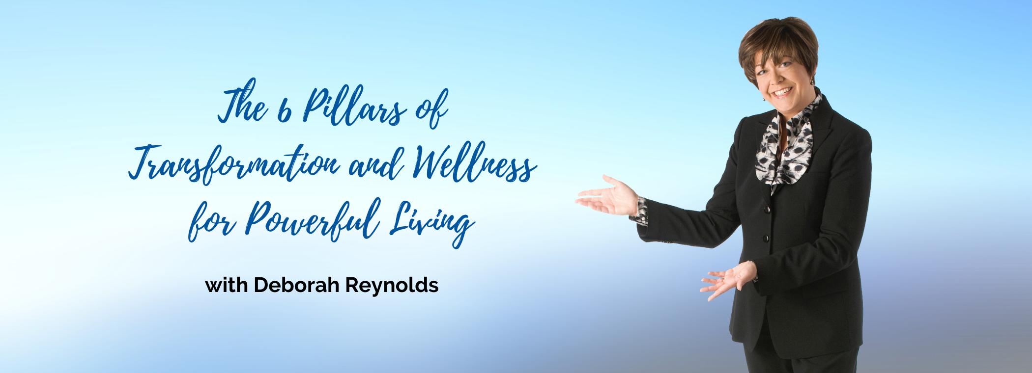 6 Pillars of Transformation and Wellness